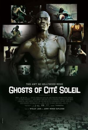 无仁义之城 Ghosts of Cité Soleil 2006
