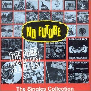 No Future: The Punk Singles Collection