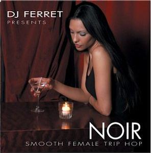 Noir: Smooth Female Trip Hop