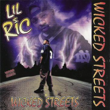 Lil Ric - Wicked Streets