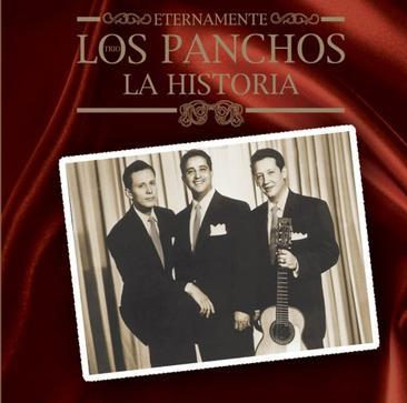 Eternamente Los Panchos: La Historia