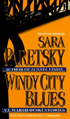Windy City Blues (V.I. Warshawski Novels)