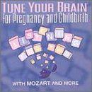 Tune Your Brain: Pregnancy and Childbirth