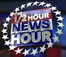 The ½ Hour News Hour