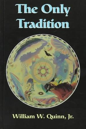 The Only Tradition (S U N Y Series in Western Esoteric Traditions)
