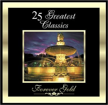Forever Gold: 25 Greatest Classics