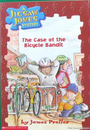 A JIGSAW JONES MYSTERY The Case of the Bicycle Bandit