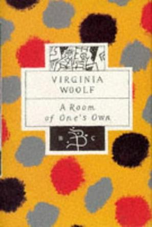 A Room of One's Own (Bloomsbury Classic)