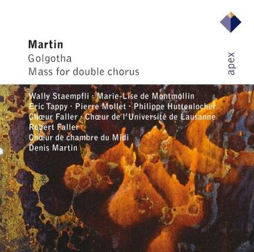 Martin: Golgotha, Mass for Double Chorus