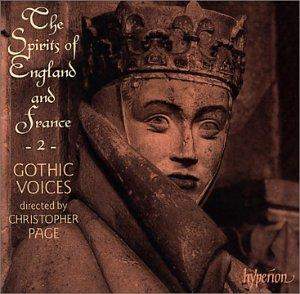 The Spirits of England and France - 2: Songs of the Trouvères - Gothic Voices