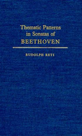 Thematic Patterns in Sonatas of Beethoven (Music Reprint Series)