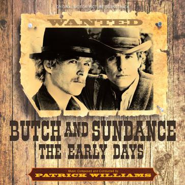 Patrick Williams - Butch and Sundance - The Early Days - Original Motion Picture Soundtrack