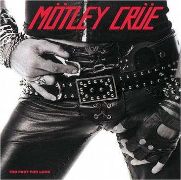 Motley Crue - Too Fast for Love (Orig Leathur LP)