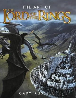 "The Art of the ""Lord of the Rings"" Trilogy (""Lord of the Rings"")"