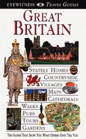 Eyewitness Travel Guide to Great Britain revised