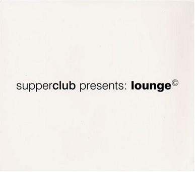 Superclub Presents: Lounge