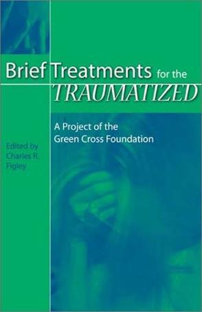 Brief Treatments for the Traumatized