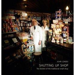 Shutting Up Shop