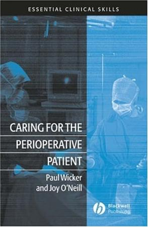 Caring for the Perioperative Patient (Essential Clinical Skills)