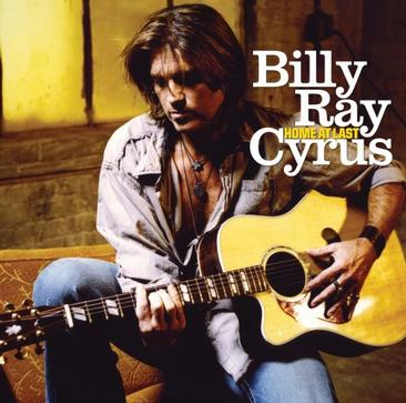 CYRUS,BILLY RAY - HOME AT LAST