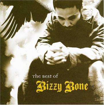 The Best of Bizzy Bone