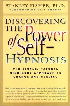 Discovering the Power of Self Hypnosis