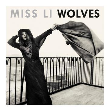 Miss Li - Wolves
