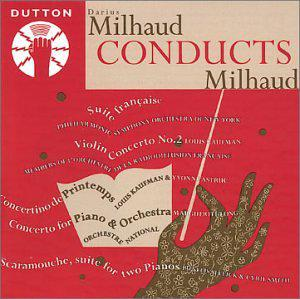 Milhaud Conducts Milhaud