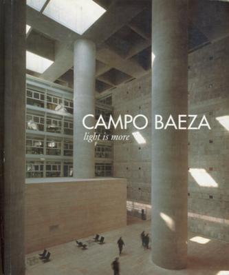 campo baeza: light is more