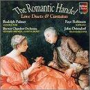 The Romantic Handel: Solo Cantatas & Love Duets Composed in Italy