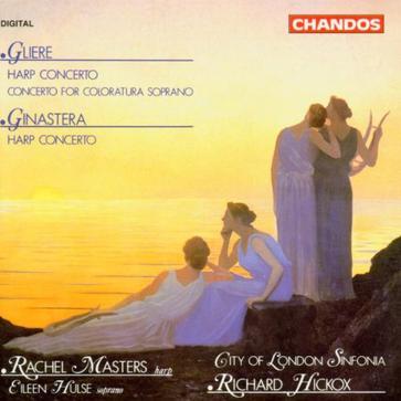 Gliere - Harp Concerto; Concerto for Coloratura Soprano; Ginastera - Harp Concerto