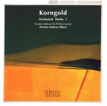 Korngold: Orchestral Works Vol.1