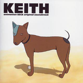 "BECK original soundtrack ""KEITH"""