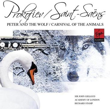 Prokofiev: Peter and the Wolf; Saint-Saëns: Carnival of the Animals