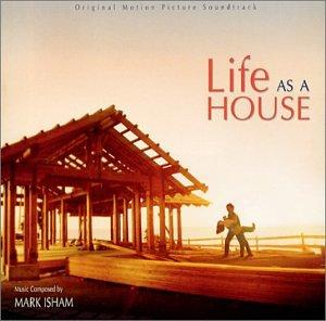 Life as a House: Original Motion Picture Score
