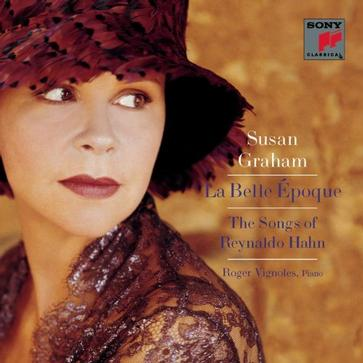 Susan Graham - La Belle Époque (The Songs of Reynaldo Hahn)