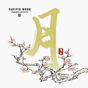 Various Artists - Pacific Moon III
