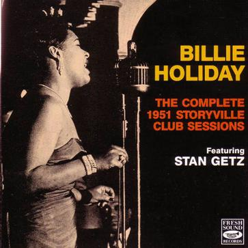 The Complete 1951 Storyville Club Sessions