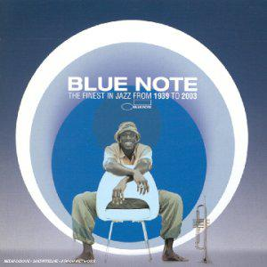 Blue Note - The Finest In Jazz From 1939 To 2003
