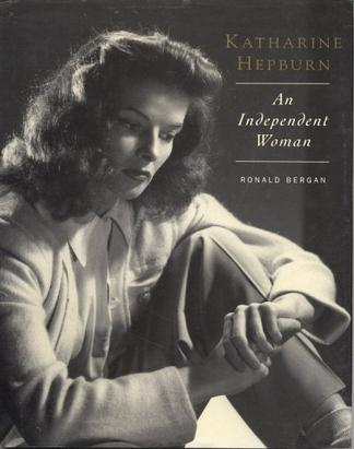 凯瑟琳·赫本传 Katharine Hepburn: An Independent Woman