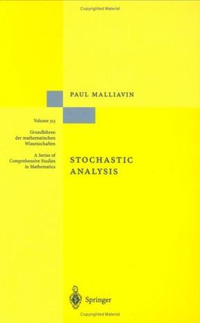 Stochastic Analysis (Grundlehren der mathematischen Wissenschaften)