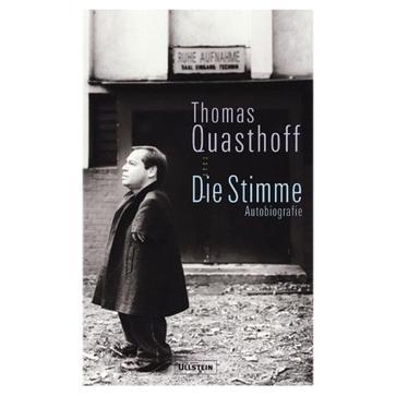 Thomas Quasthoff:Die Stimme