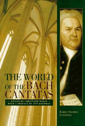 The World of the Bach Cantatas
