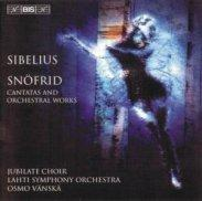 SIBELIUS: Snofrid / Cantata for the Coronation of Nicholas II / Rakastava