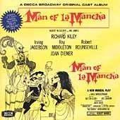 Mitch Leigh... - Man of La Mancha: A Decca Broadway Original Cast Album (Original 1965 Broadway Cast)