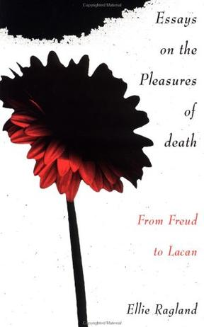 Essays on the Pleasures of Death