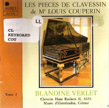 Louis Couperin - Les Pieces de Clavessin, Tome 1