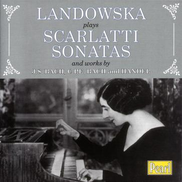 Pearl GEMS 0106 Landowska plays Scarlatti Sonatas