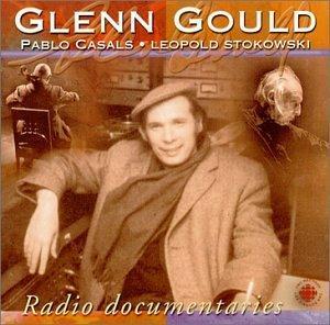 Glenn Gould Radio Documentaries