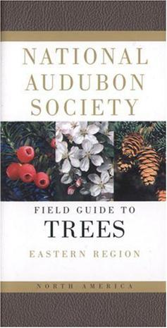 National Audubon Society Field Guide to North American Trees